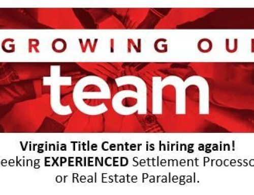 Virginia Title Center is Seeking Experienced Real Estate Settlement Processor